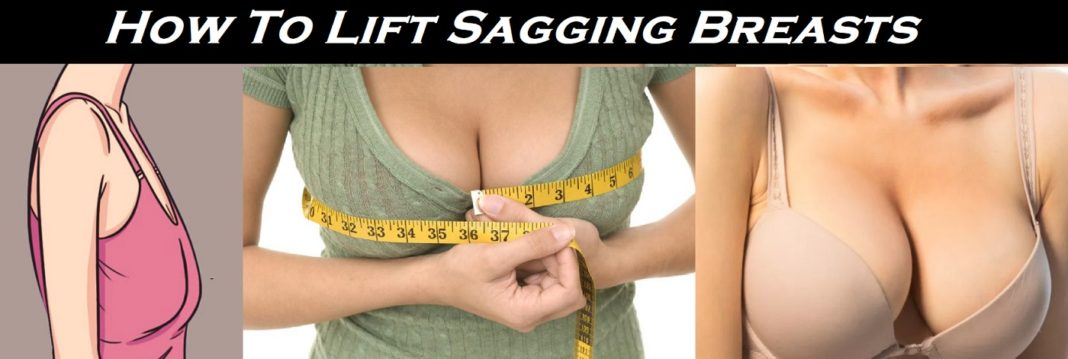 How To Lift Sagging Breasts - 5 easy Exercises To Lift Sagging Breasts