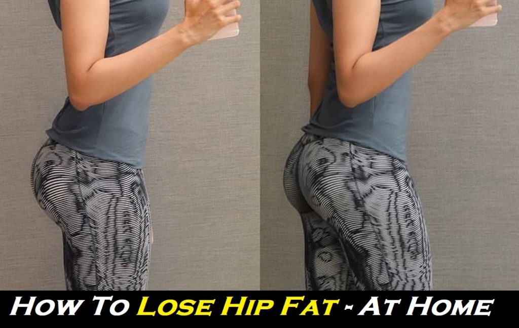 How To Lose Hip Fat - 5 easy Exercises Lose hip Fat at home
